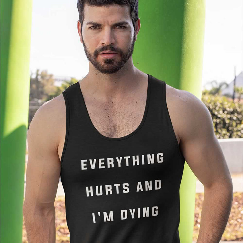 Everything Hurts And I'm Dying Men's Vest