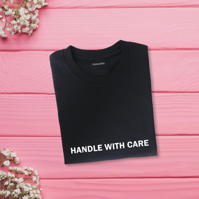 Handle With Care Tee