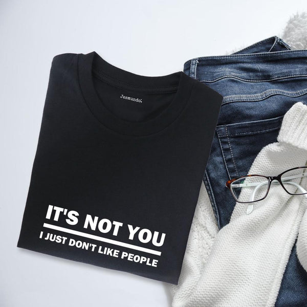 It's Not You It's Me Women's Slogan Top