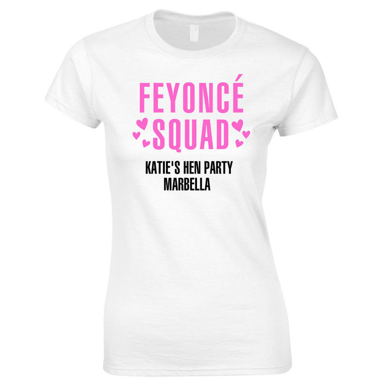 Feyonce Squad Hen Do T Shirts Custom Printed