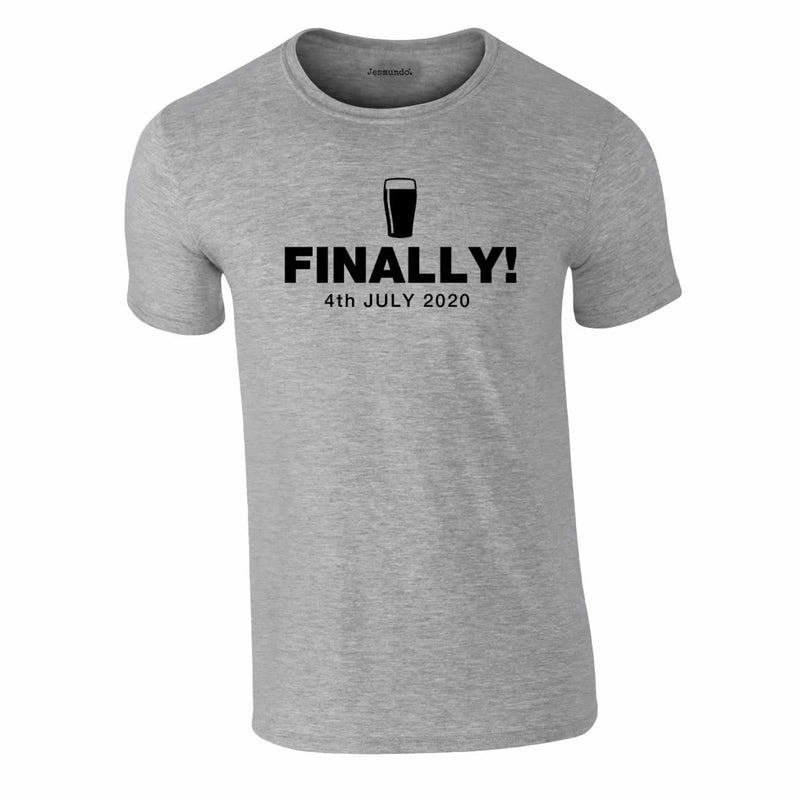 Finally Beer 4th July 2020 Tee In Grey
