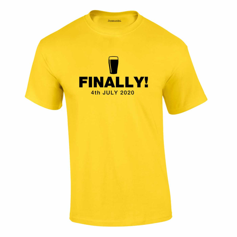 Finally Beer 4th July 2020 Tee In Yellow