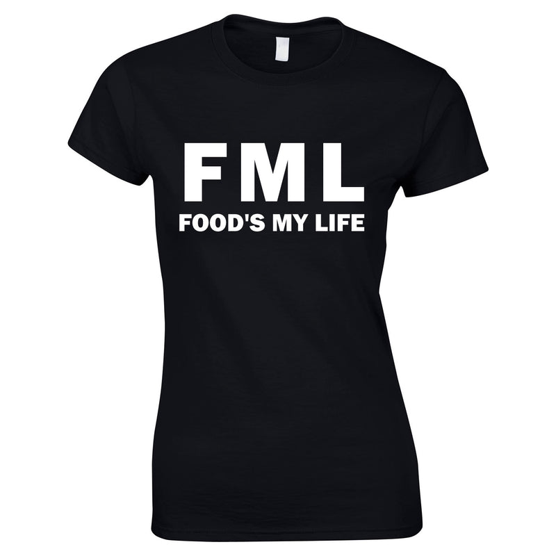 FML - Food's My Life Top In Black