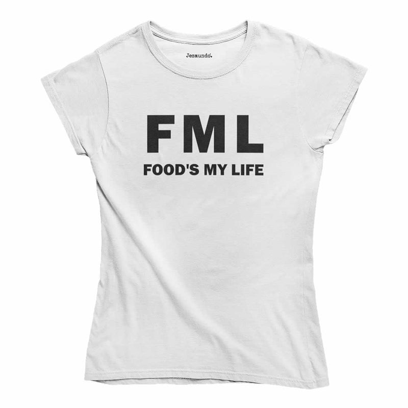 FML Food's My Life Women's T-Shirt