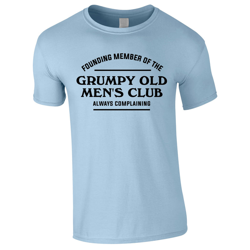 Founding Member Of The Grumpy Old Men's Club Tee In Sky