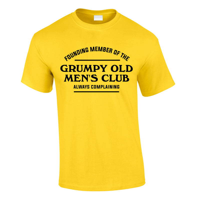 Founding Member Of The Grumpy Old Men's Club Tee In Yellow