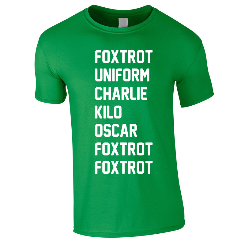 Foxtrot Uniform Charlie Kilo Tee In Green