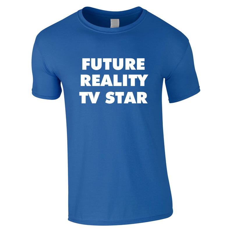 Future Reality TV Star Tee In Royal