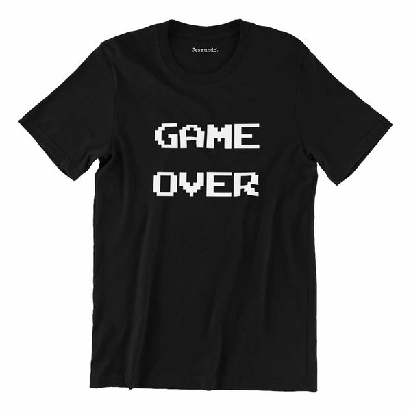 Game Over Geek T Shirt