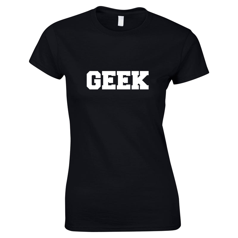 Ladies Geek Slogan Top In Black