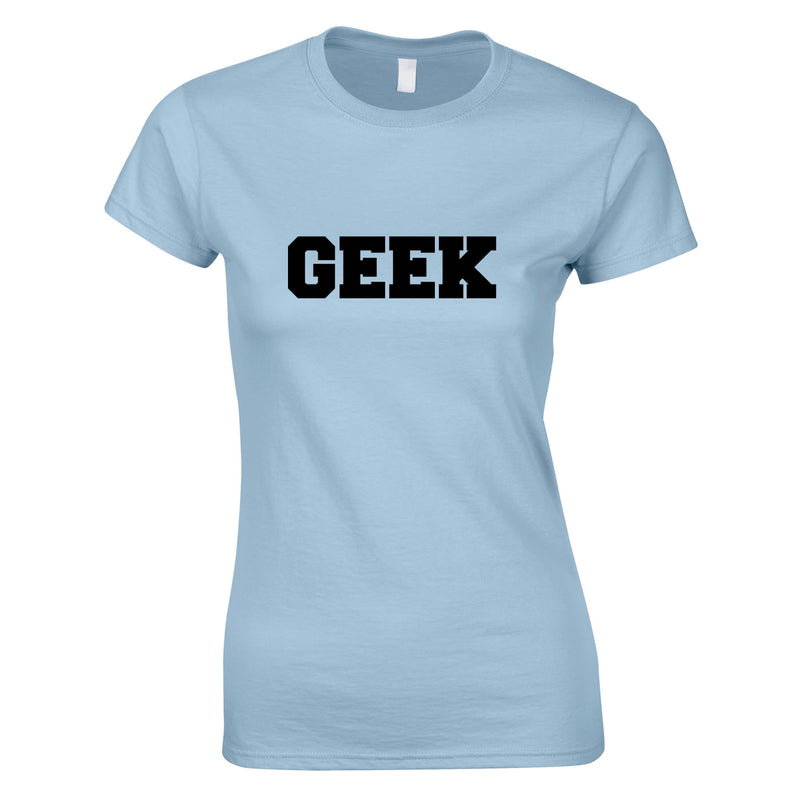 Ladies Geek Slogan Top In Sky