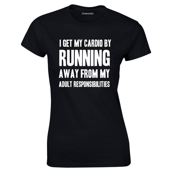 SALE I Get My Cardio Womens Tee Black