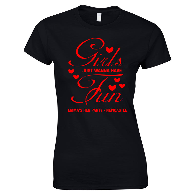Girls Just Wanna Have Fun Hen Do T Shirts