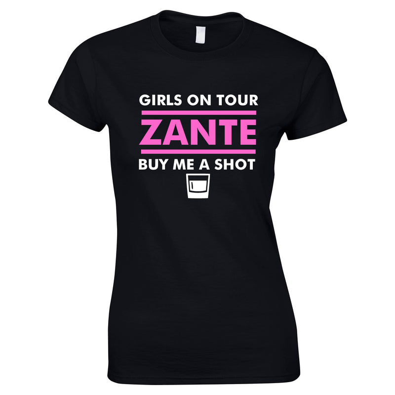 Girls On Tour Buy Me A Shot Holiday T Shirts