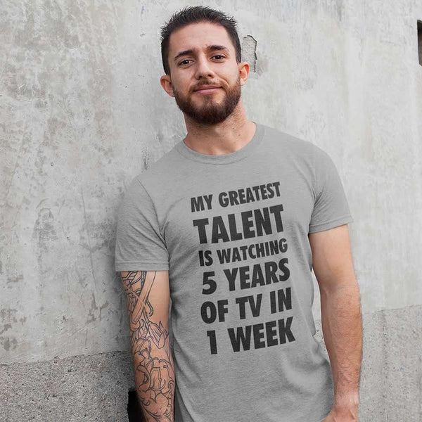 My Greatest Talent T-Shirt