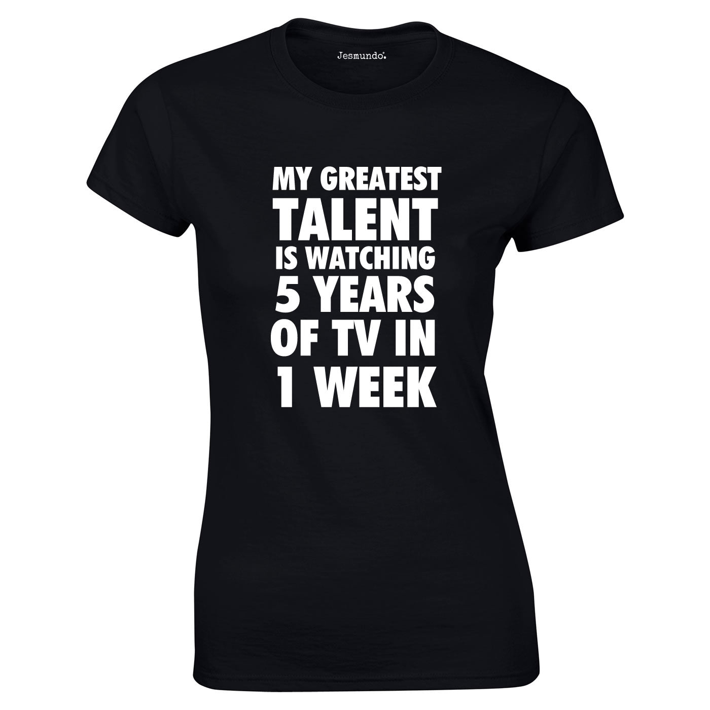My Greatest Talent Is Watching 5 Years Worth Of TV T-Shirt