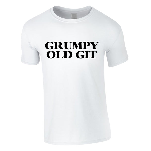 Grumpy Old Git Tee In White