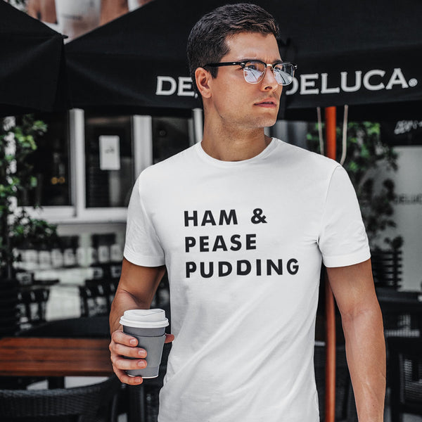 Ham And Pease Pudding T-Shirt