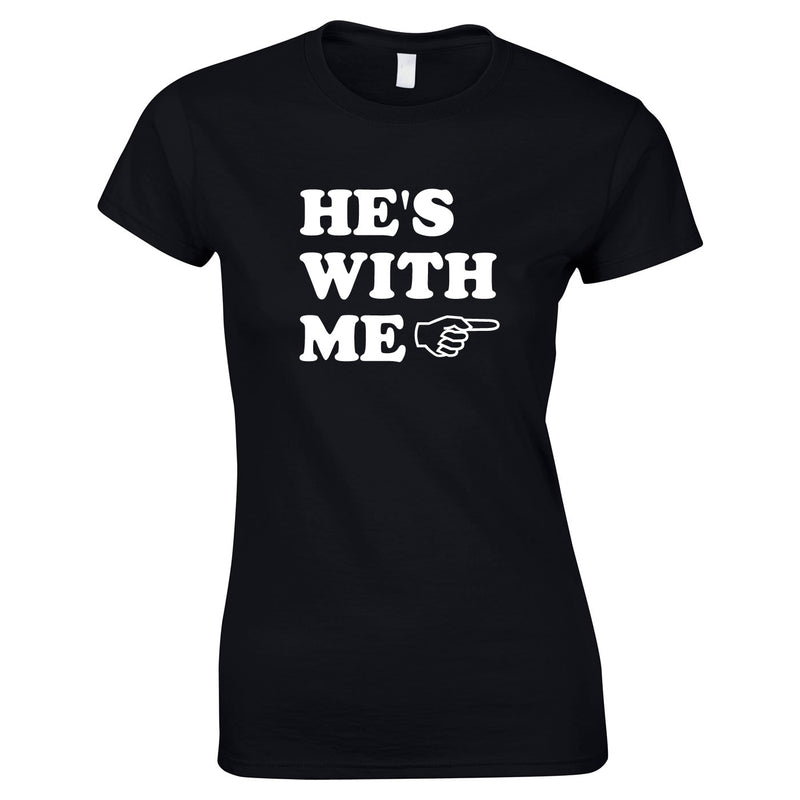 He's With Me Ladies Top In Black