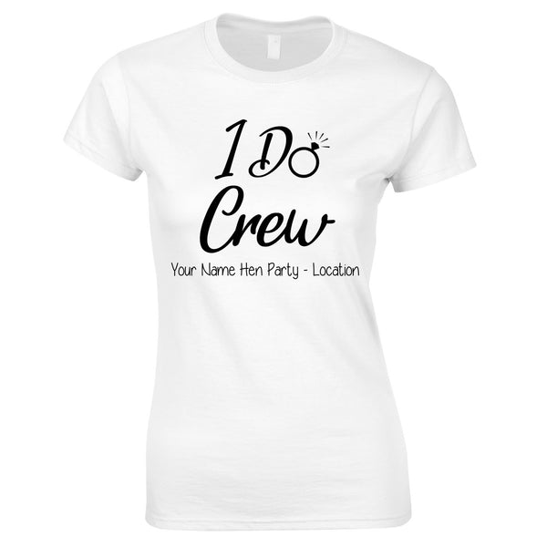 I Do Crew Hen Party T-Shirts