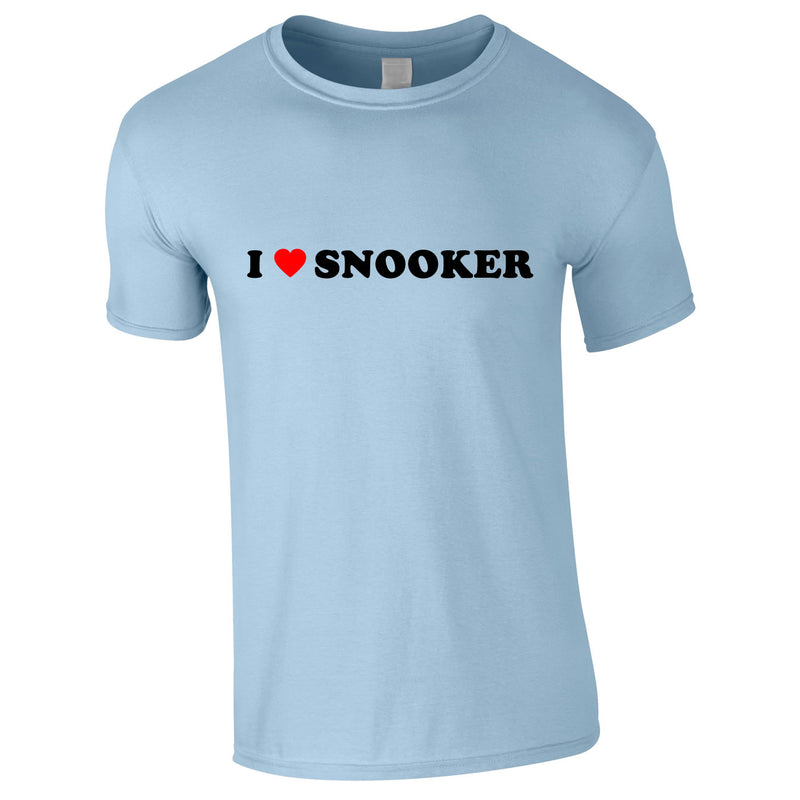 I Love Snooker Tee In Sky
