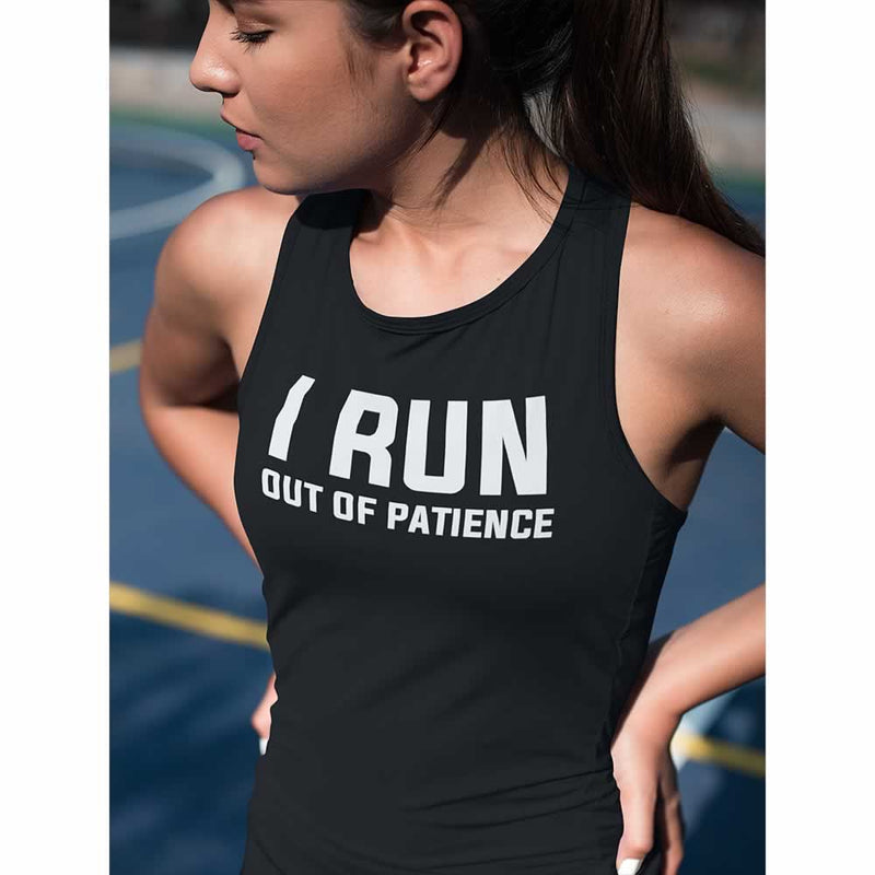 I Run Out Of Patience Vest Top For Women