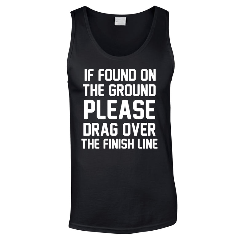 If Found On Ground Please Drag Over The Finish Line Vest In Black