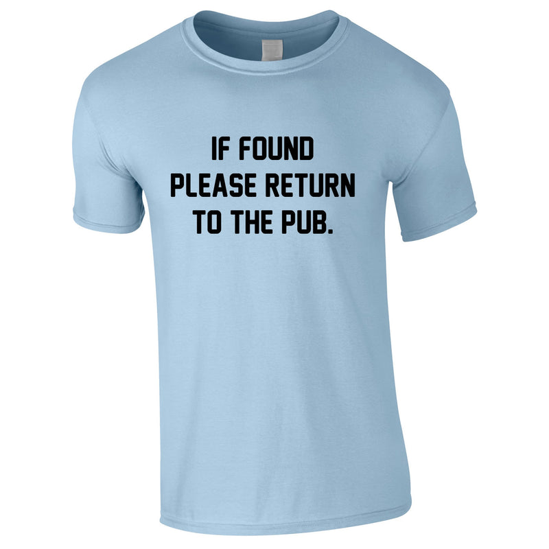 If Found Please Return To The Pub Tee In Sky