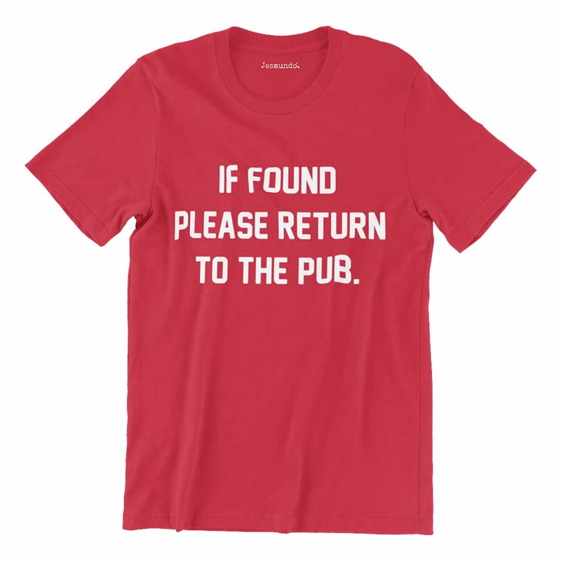 If Found Please Return To The Pub Tee
