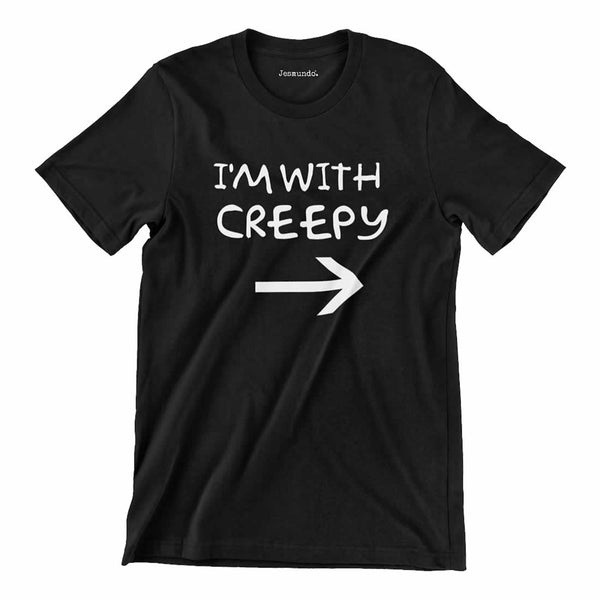 Im With Creepy Shirt