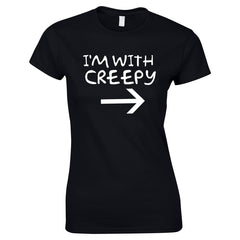 I'm With Creepy Women's Top