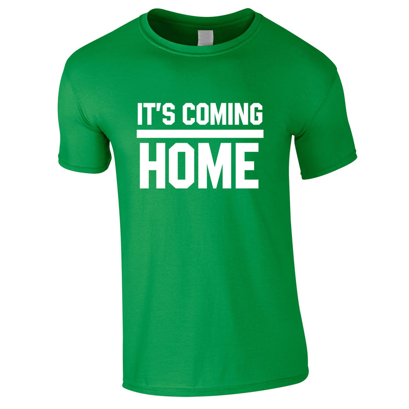 It's Coming Home Tee In Green