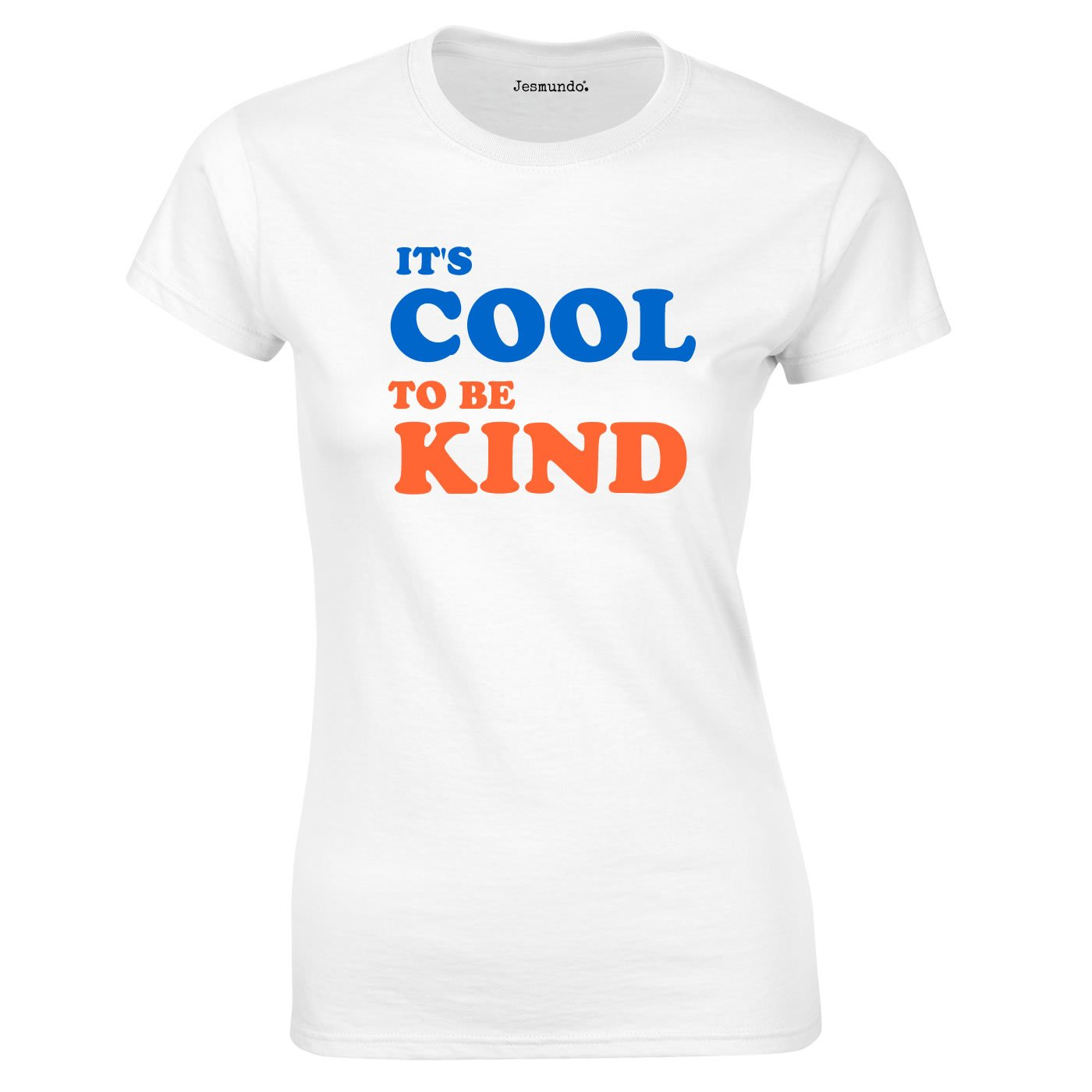 It's Cool To Be Kind T Shirt