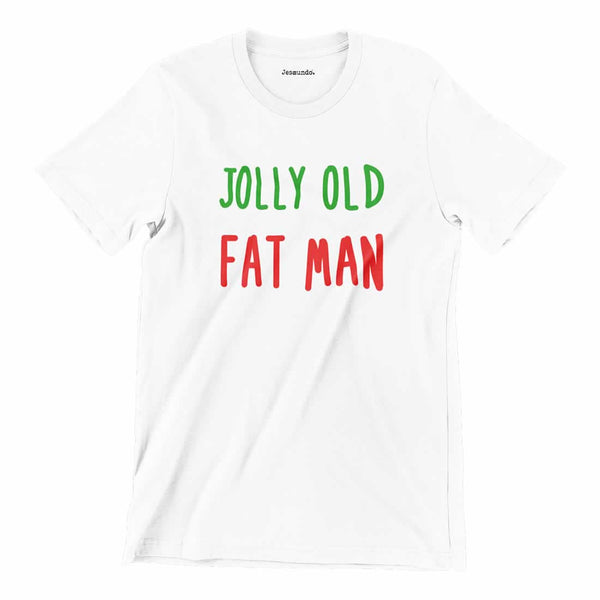 Jolly Old Fat Man Christmas T-Shirt