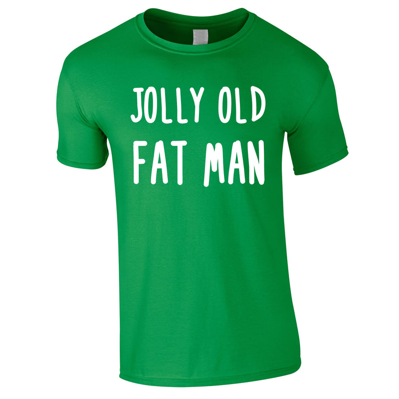 Jolly Old Fat Man Tee In Green