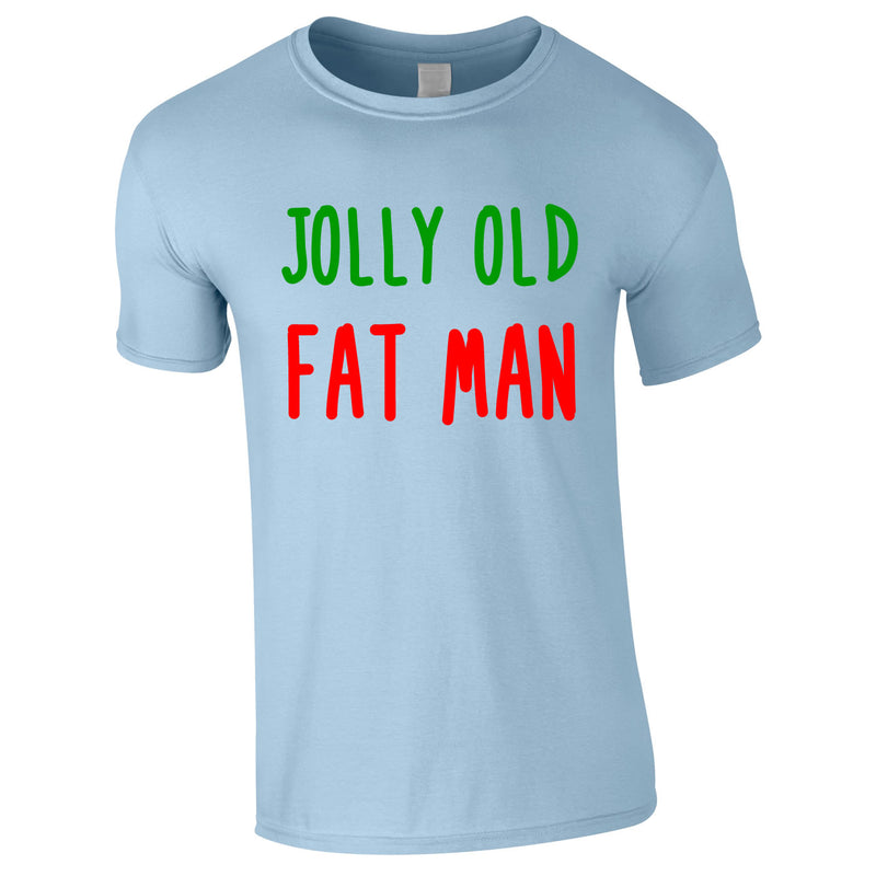 Jolly Old Fat Man Tee In Sky