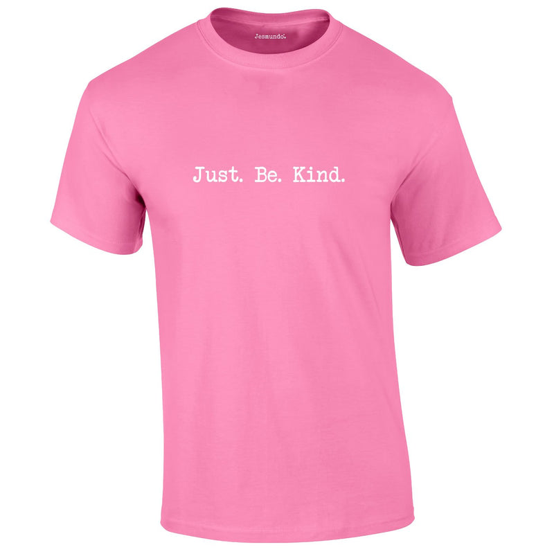 Just Be Kind Tee In Pink