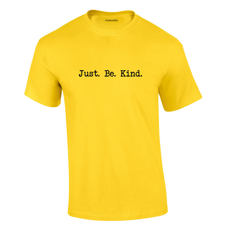 Just Be Kind Tee In Yellow