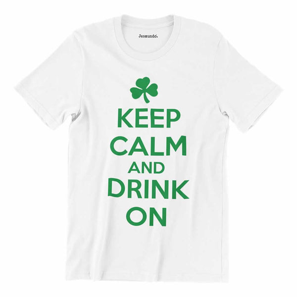 Keep Calm And Drink On Shamrock T-Shirt