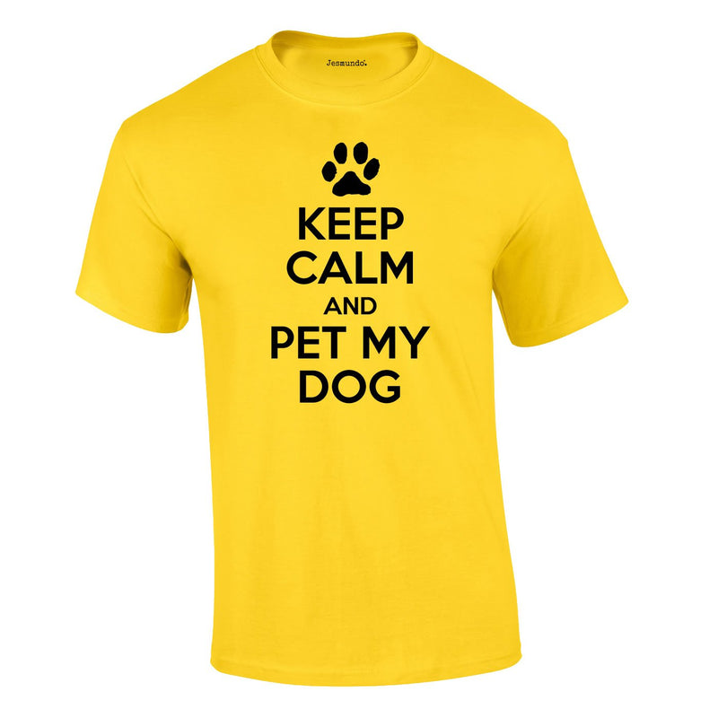 Keep Calm And Pet My Dog Tee In Yellow