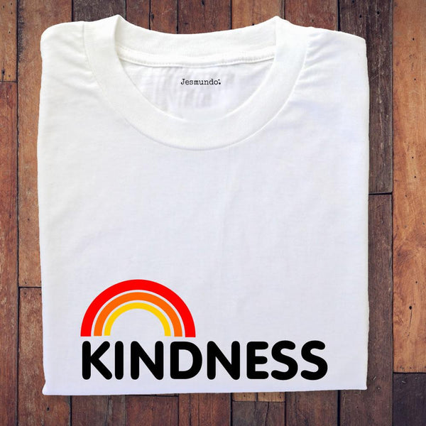 Kindness Rainbow T Shirt