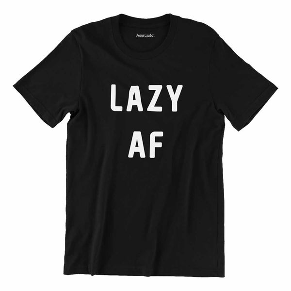 Lazy AF Mens Slogan T Shirt