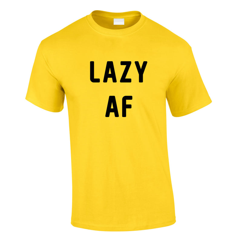 Lazy AF Tee In Yellow
