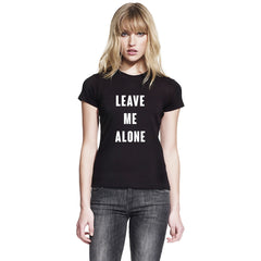 Leave Me Alone Womens Top