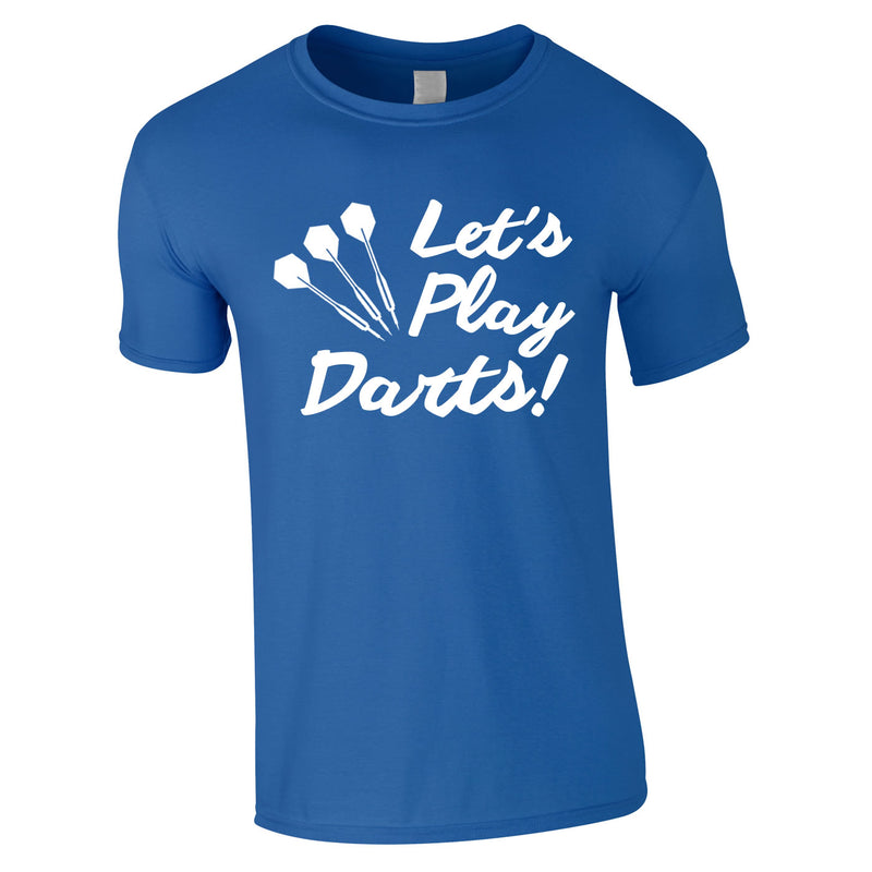 Let's Play Darts Tee In Royal
