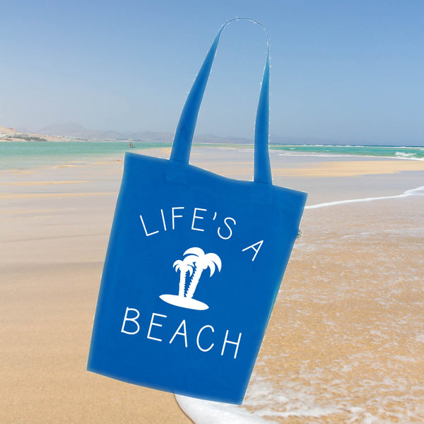 Life's A Beach Slogan Tote Bag