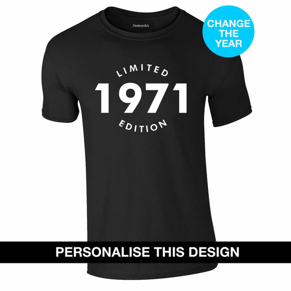 Limited Edition Personalised Birthday T-Shirt