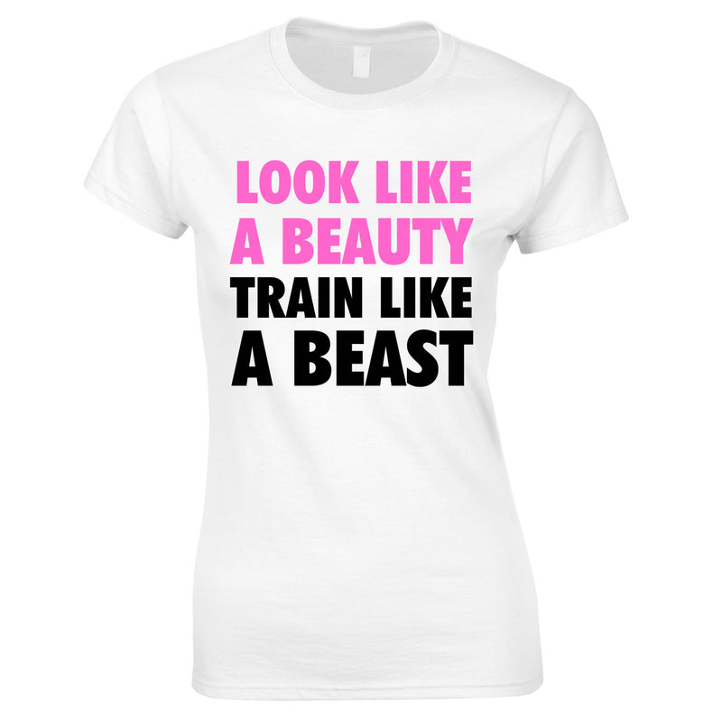 Look Like A Beauty Train Like A Beast Women's Top In White