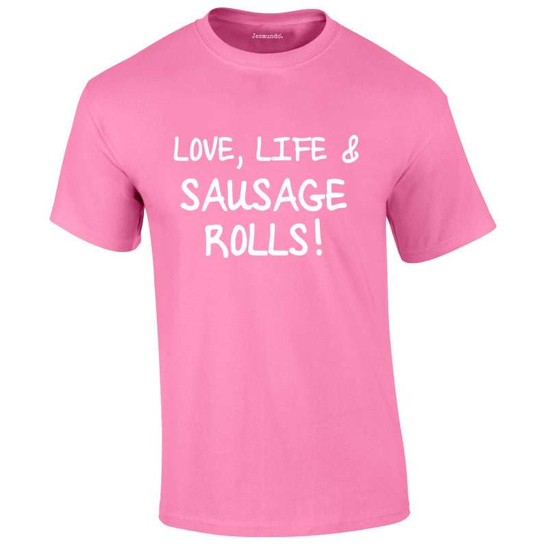 Love Life And Sausage Rolls Tee In Pink