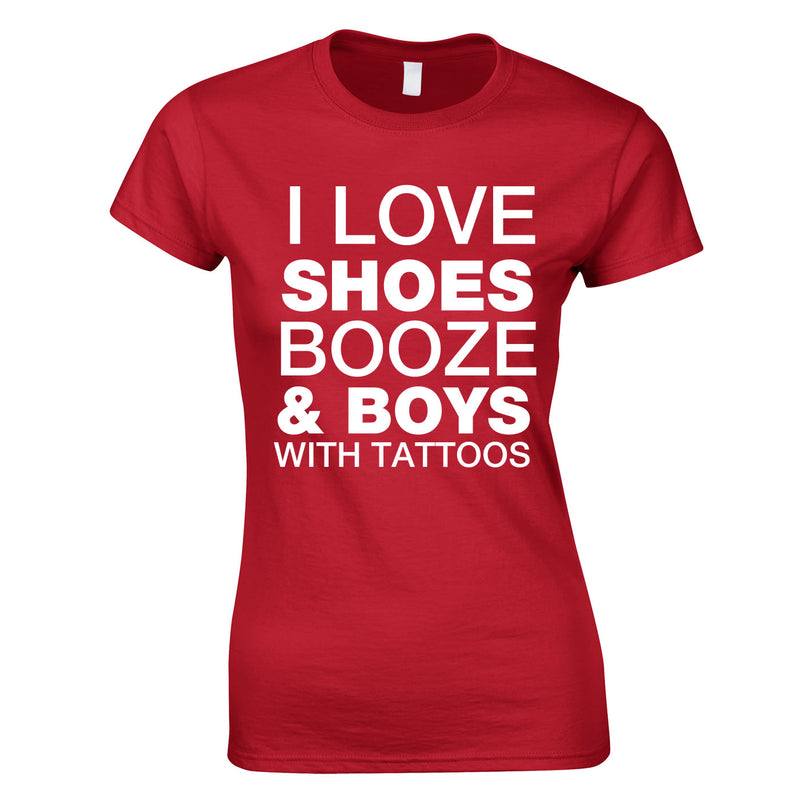 I Love Shoes Booze And Guys With Tattoos Top In Red